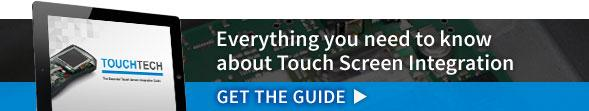 Everything you need to know about Touch Screen Integration. Get the guide.