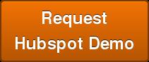 Request Hubspot Demo