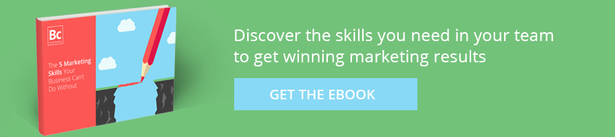 Discover the skills you need in your team to get winning marketing results
