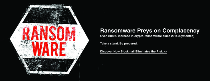 Ransomware preys on complacency blockmail