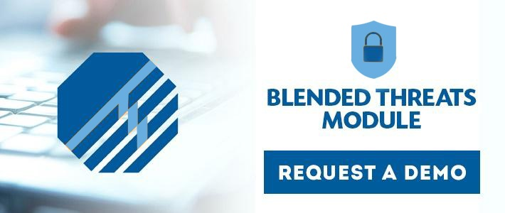 Blended Threats Module Request A Demo
