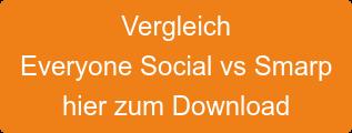 Vergleich  Everyone Social vs Smarp hier zum Download