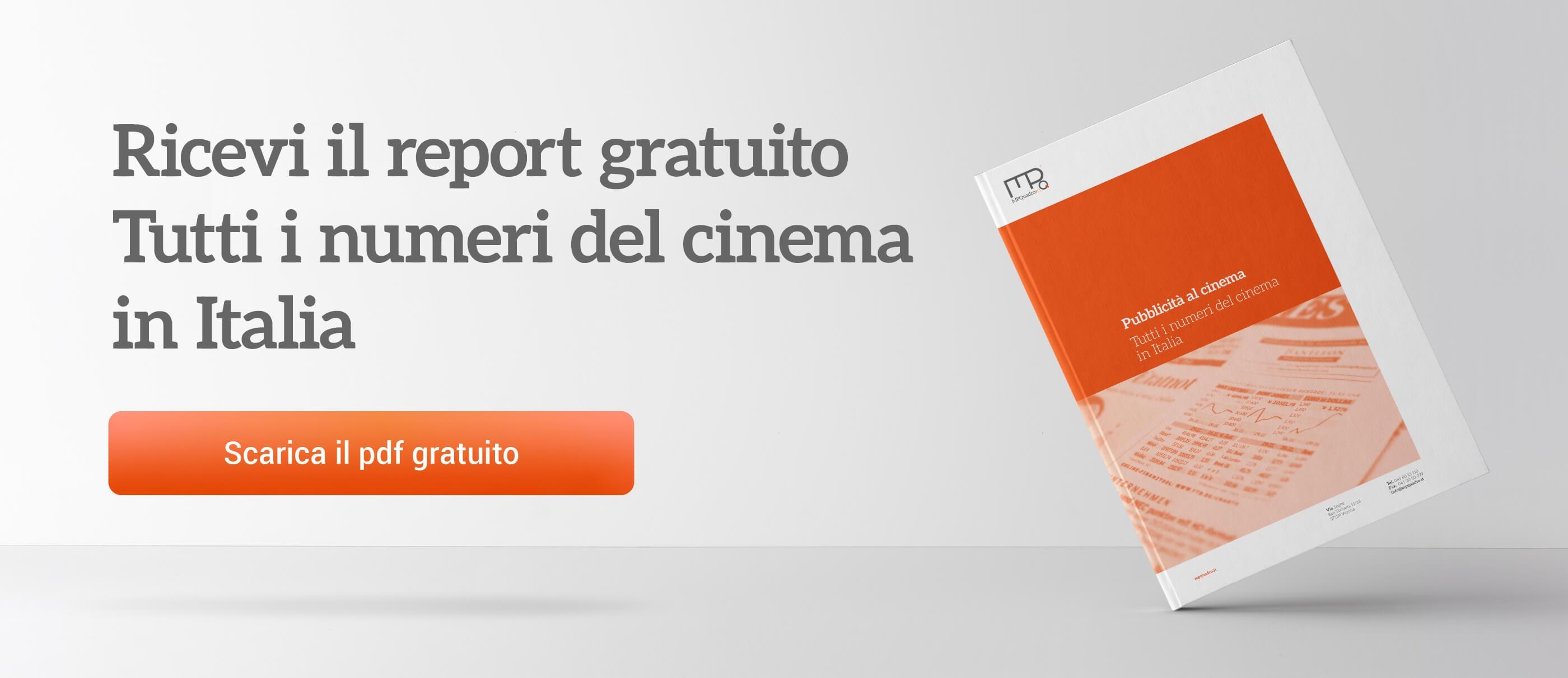 Scarica il report con i numeri  del cinema in Italia