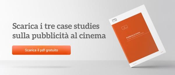 Scarica i 3 case studies  sulla pubblicità al cinema