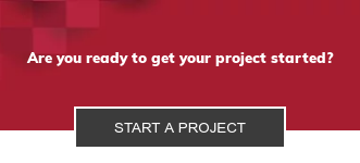Are you ready to get your project started? Start a Project