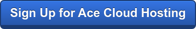 Sign Up for Ace Cloud Hosting