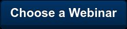 Choose a Webinar