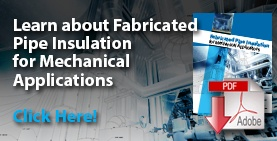 Download the Fabricated Pipe Insulation Guide