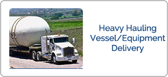 Pressure Vessel Heavy Hauling & Delivery
