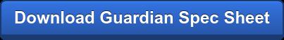 Download Guardian Spec Sheet