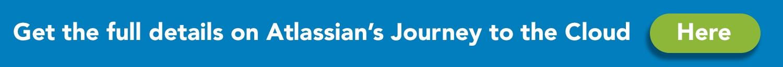 Atlassian's Journey to the Cloud