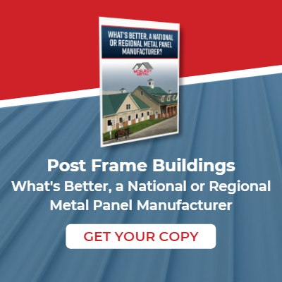 Download Post Frame Buildings: What's Better, a National or Regional Metal Panel Manufacturer