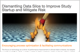 Dismantling Data Silos to Improve Study Startup and Mitigate Risk