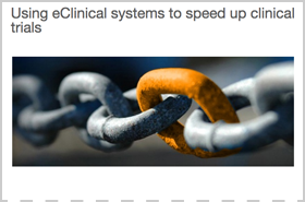 Using eClinical Systems to speed up Clinical Trials