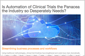 Is Automation of Clinical Trials the Panacea the Industry so Desperately Needs?