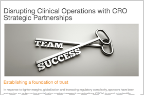 Disrupting Clinical Operations with CRO Strategic Partnerships
