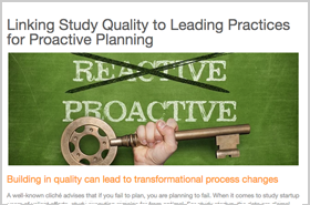 Linking Study Quality to Leading Practices for Proactive Planning