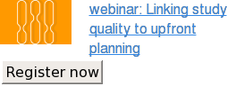 webinar: Linking study quality to upfront  planning Register now