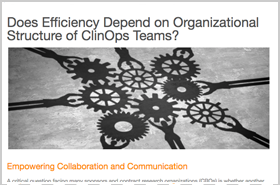 Does Efficiency Depend on Organizational Structure of ClinOps Teams?