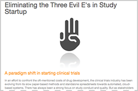 Eliminating the Three Evil Es from Study Startup