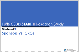 Tufts START II Mini-Report: Sponsors vs. CROs