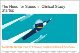 The Need for Speed in Clinical Study Startup