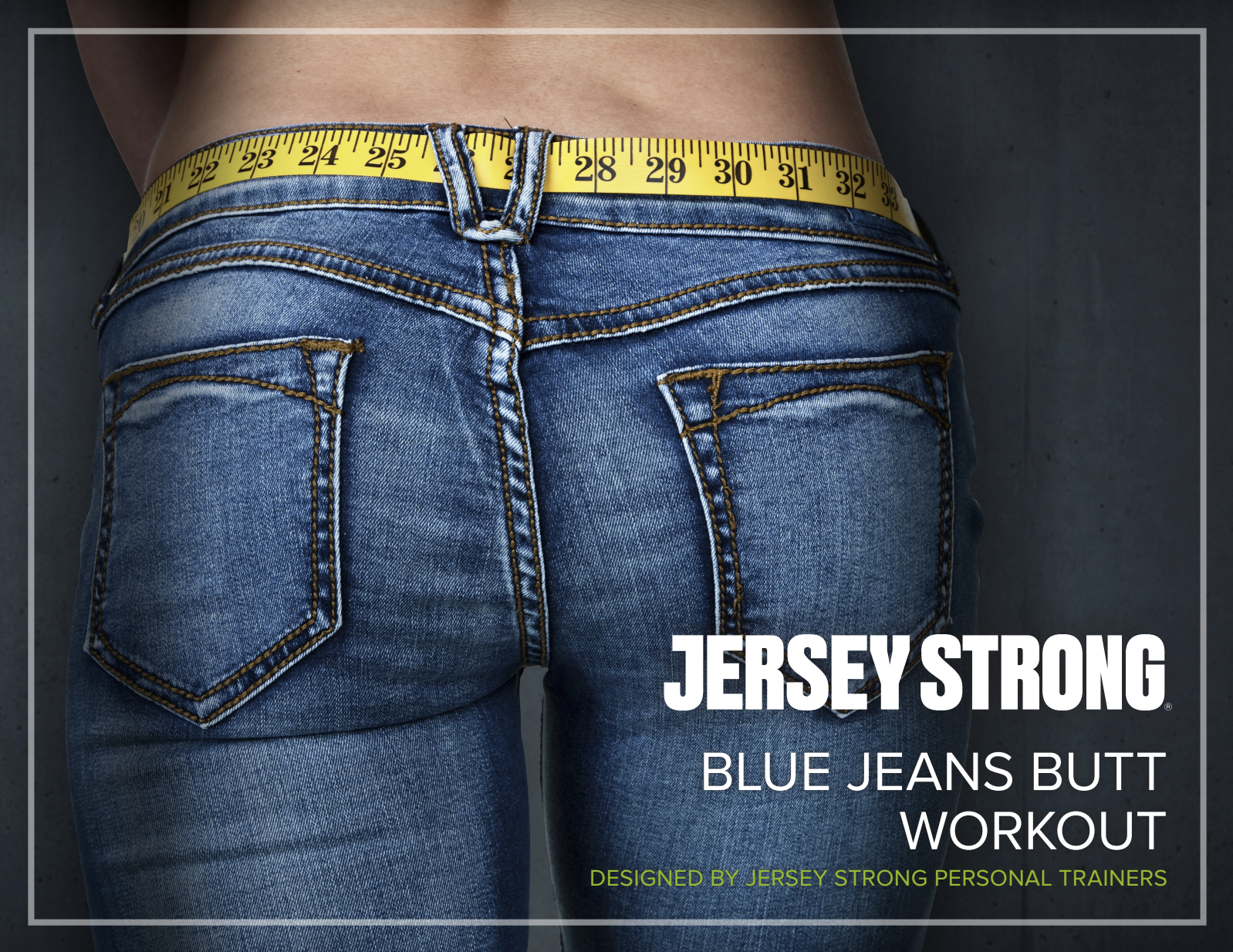 Blue Jeans Butt Workout
