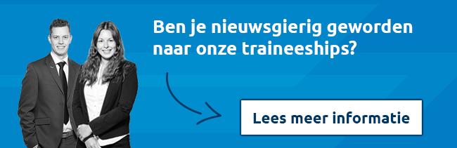 Lees meer informatie over onze traineeships >