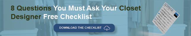 Closet Designer Checklist