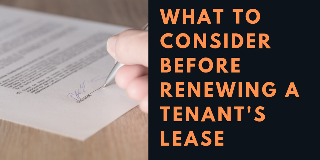 What to Consider Before Renewing a Tenant's Lease