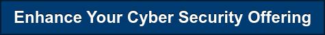 Cyber Security Solutions Customers Seek