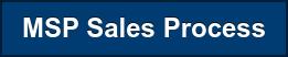 MSP Sales Process