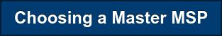 Choosing a Master MSP