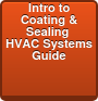 Introduction to Coating & Sealing  HVAC Systems Guide