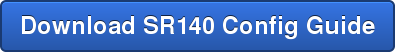 Download SR140 Config Guide