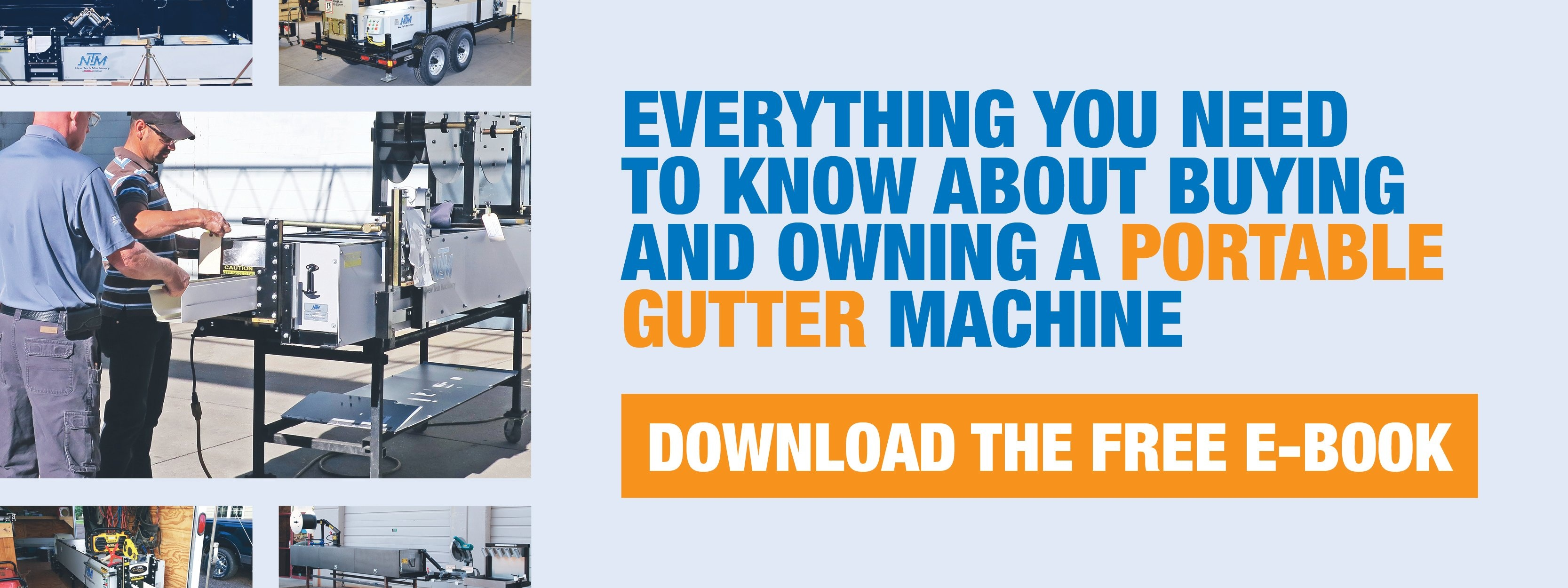 Download the free e-book about buying and owning a portable gutter machine