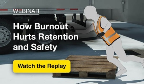 Webinar: How Burnout Hurts Retention and Safety - Watch the Replay