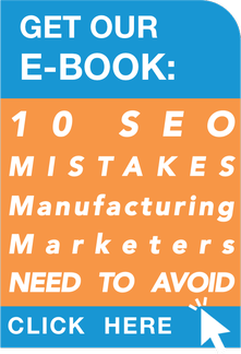 10 SEO Mistakes Manufacturing Marketers NEED to AVOID