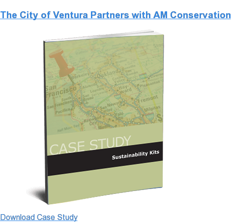 The City of Ventura Partners with AM Conservation Download Case Study