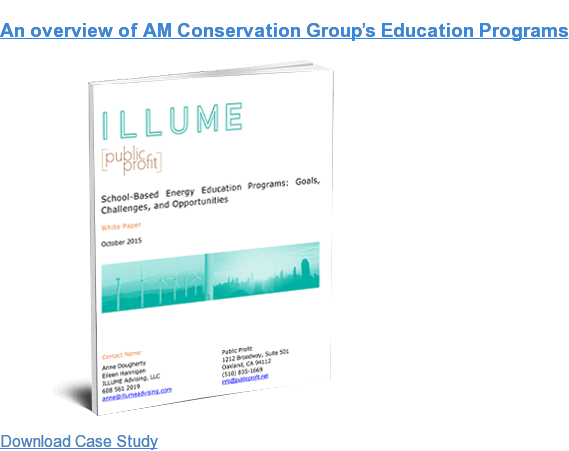 An overview of AM Conservation Group's Education Programs Download Case Study