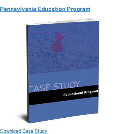 Pennsylvania Education Program Download Case Study