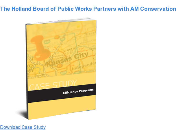 The Holland Board of Public Works Partners with AM Conservation Download Case Study