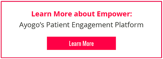 Learn More about Empower: Ayogo's Patient Engagement Platform