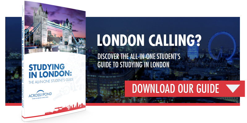 Studying in London: The All-in-One Student's Guide
