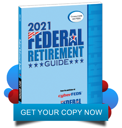 2021 Federal Retirement Guide | GET YOUR COPY NOW