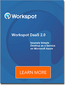 Workspot DaaS 2.0 learn more