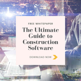 Download: The Ultimate Guide to Construction Software Whitepaper