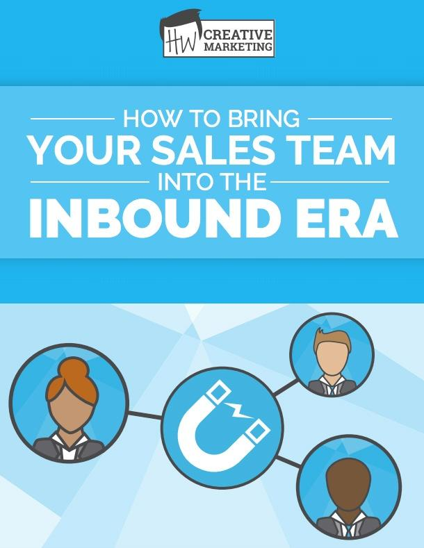 How to Bring Your Sales Team into the Inbound Era