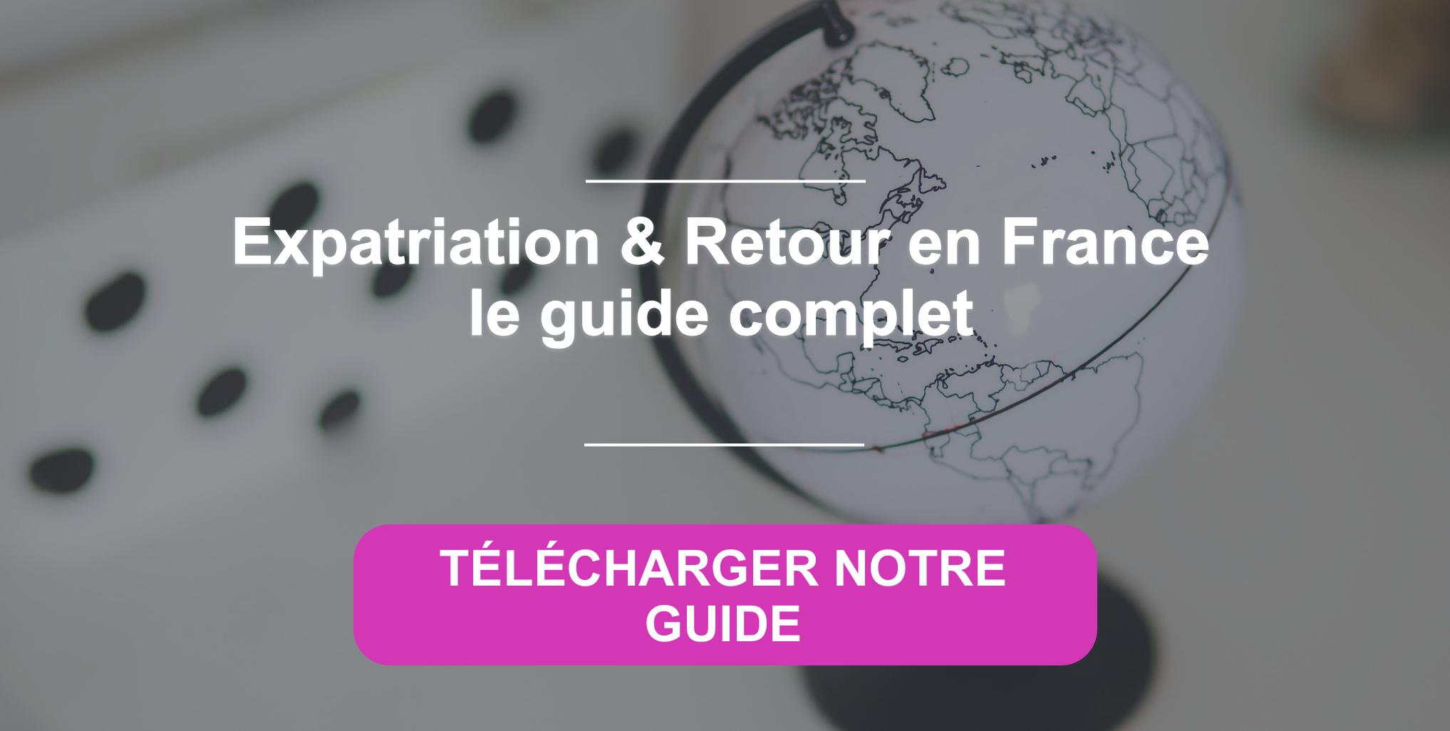 Guide : réussir son retour en France