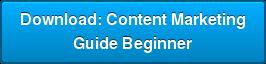 Download: Content Marketing Guide Beginner